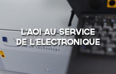 L'AOI au service de l'électronique