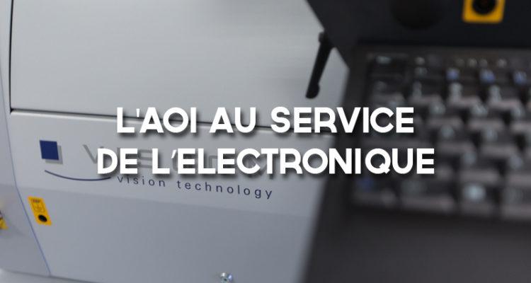 image de L'AOI au service de l'électronique
