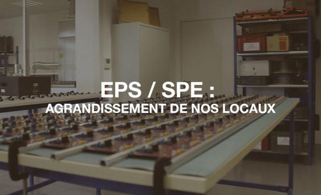 EPS/SPE : Agrandissement de nos locaux