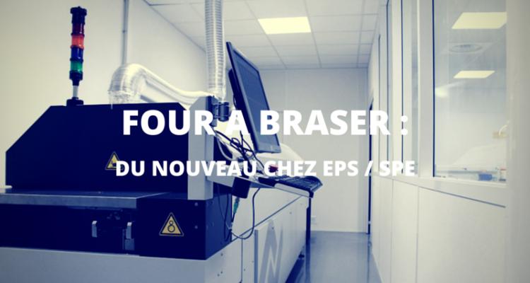 Four à Braser : Du nouveau chez EPS/SPE